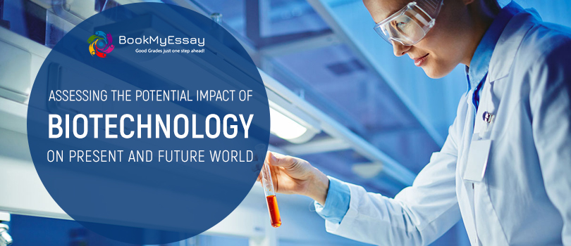Assessing-the-Potential-Impact-of-Biotechnology-on-Present-and-Future-World